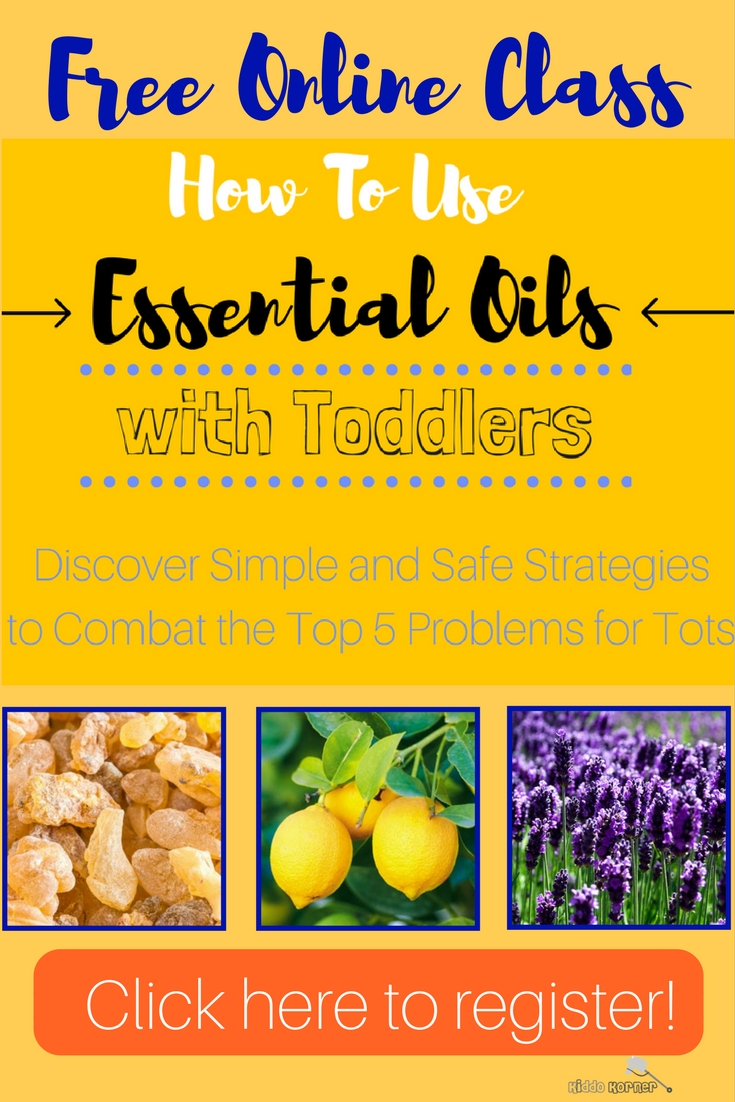 FREE Online Class - How To Use Essential Oils with Toddlers - Kiddo